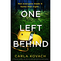 One Left Behind: A completely gripping and addictive crime thriller with nail-biting suspense (Detective Gina Harte Book…