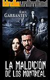 La Maldición de los Montreal (Spanish Edition)