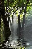 The Swamp Whisperer (Sidra Smart Mystery Series Book 4)