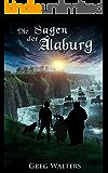 Die Sagen der Alaburg (Alaburg 4/4) (Die Farbseher Saga)