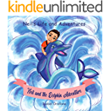 Neil and the Dolphin Adventure: A story about kindness and empathy (Neil's Life and Adventures Book 1)