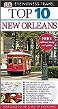 DK Eyewitness Top 10 Travel Guide: New Orleans