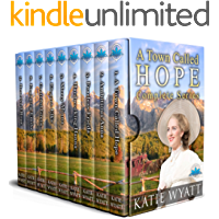 A Town Called Hope Complete Series (Box Set Complete Series Book 24)