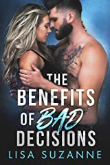The Benefits of Bad Decisions: A Rock Star Romance (My Favorite Band) Kindle Edition