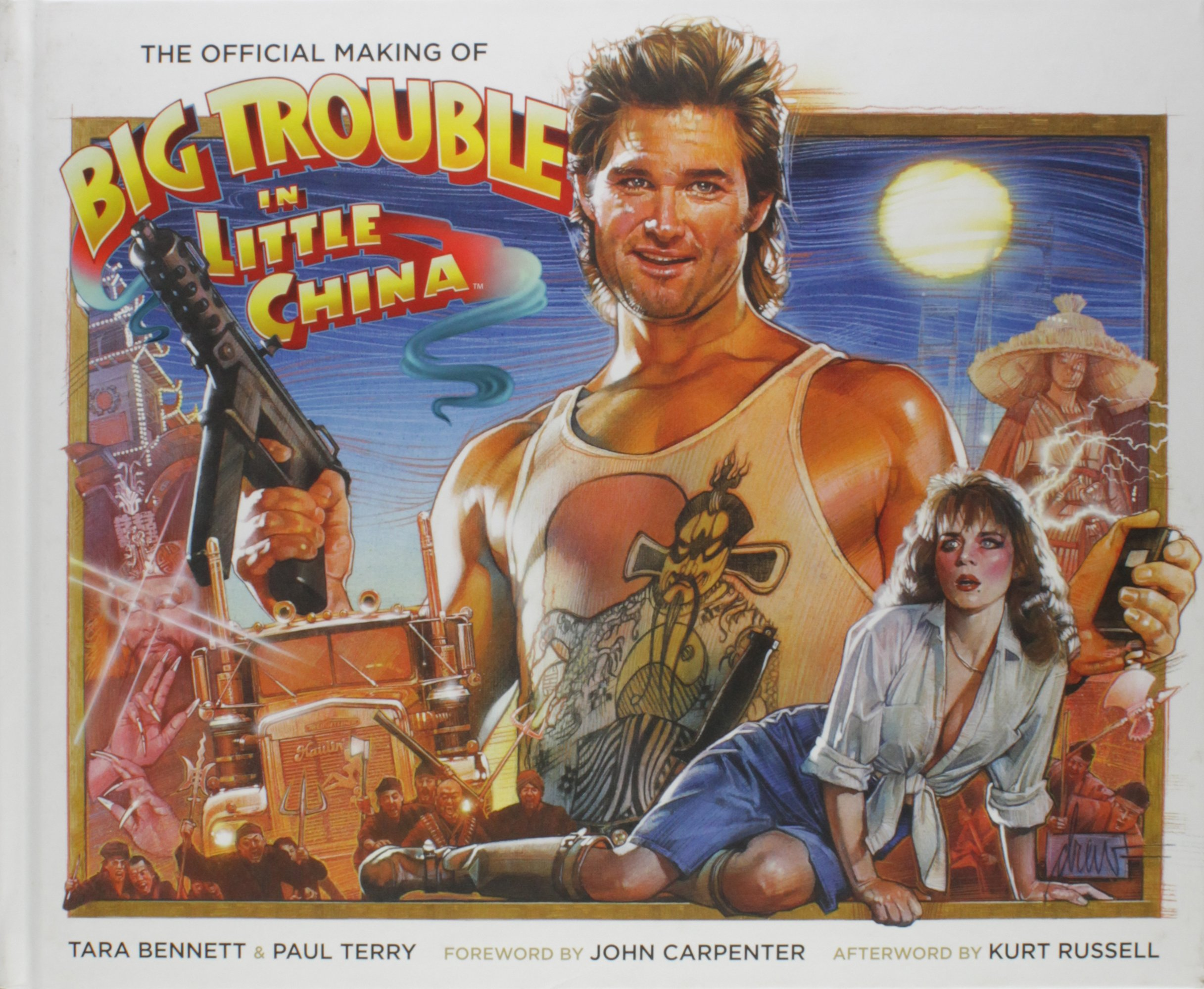 The Official Making Of Big Trouble In Little China 1 Bennett