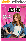 Jessie:  Crush Crazy (Jessie Junior Novel Book 3)