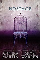 Hostage (Criminals & Captives) Kindle Edition