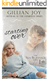 Starting Over (New Beginnings Book 1)