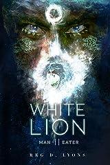 White Lion II: Man-Eater (White Lion Trilogy Book 2) Kindle Edition