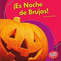 ¡Es Noche de Brujas! (It's Halloween!) (Bumba Books ® en español — ¡Es una fiesta! (It's a Holiday!)) (Spanish Edition) book cover