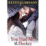 You Had Me at Hockey (Bears Hockey Book 2)