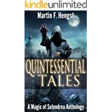Quintessential Tales: A Magic of Solendrea Anthology