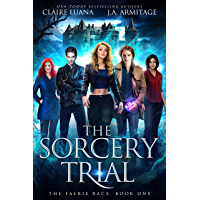 The Sorcery Trial (The Faerie Race Book 1) (English Edition)