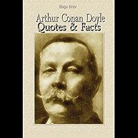 Arthur Conan Doyle: Quotes & Facts