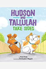 Hudson and Tallulah Take Sides Kindle Edition