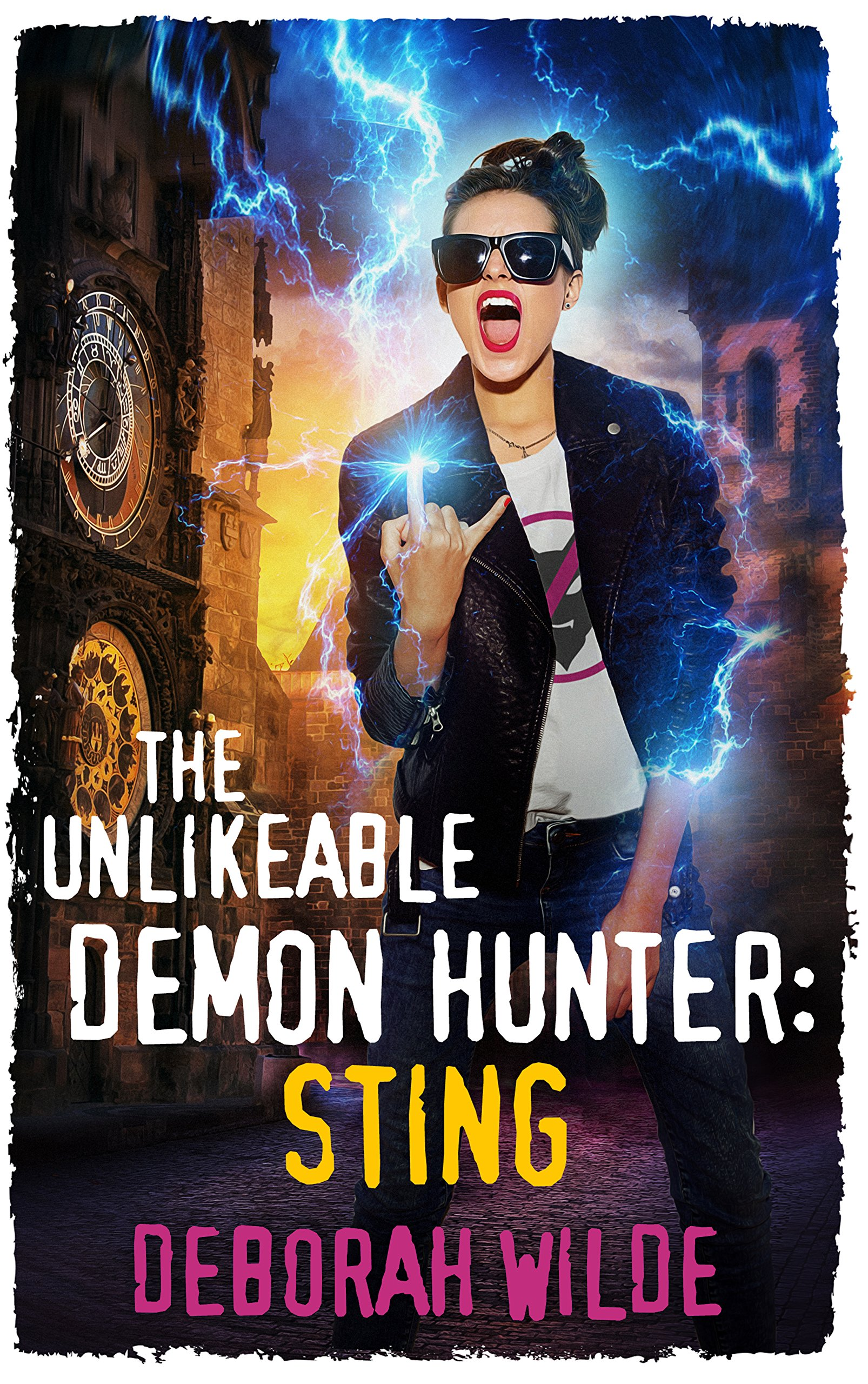 The Unlikeable Demon Hunter: Sting (Nava Katz Book 2)