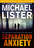 Separation Anxiety  : Special Revised Edition  (Sam Michaels, Daniel Davis, Remington James)
