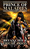 Prince of Maladies (The Polaris Chronicles Book 3)