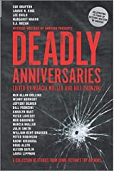 Deadly Anniversaries: A Collection of Stories from Crime Fiction's Top Authors Hardcover