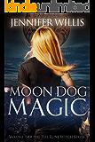 Moon Dog Magic (Rune Witch Book 1)