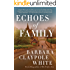Echoes of Family