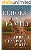 Echoes of Family (English Edition)