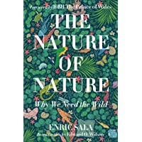 Nature of Nature: Why We Need The Wild