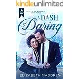 A Dash of Daring: Contemporary Christian Romance (Taste of Romance Book 3)