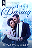 A Dash of Daring: Contemporary Christian Romance (Taste of Romance Book 3)