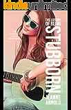 The Luxury of Being Stubborn (The Stubborn Series Book 4)