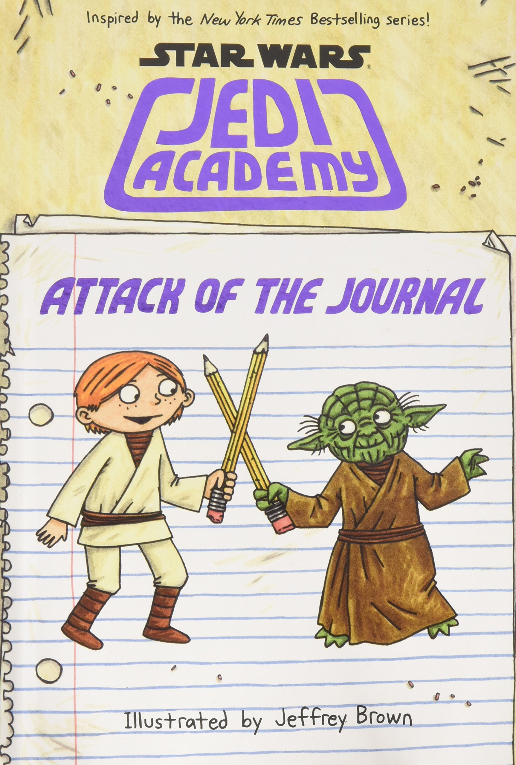Attack of the Journal (Star Wars: Jedi Academy) ebook
