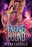Faerie Bound (Matched by Magic Book 1)