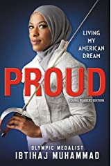 Proud (Young Readers Edition): Living My American Dream Kindle Edition
