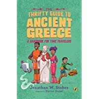 The Thrifty Guide to Ancient Greece: A Handbook for Time Travelers: 3