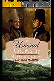 An Unusual Courtship: M/M Regency Romance