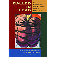 Called to Lead: Paul's Letters to Timothy for a New Day