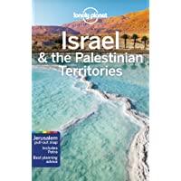 Lonely Planet Israel & the Palestinian Territories 9th Ed.: 9th Edition