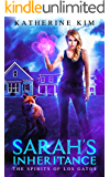 Sarah's Inheritance (Spirits of Los Gatos Book 1)