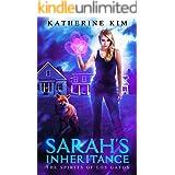 Sarah's Inheritance: An Urban Fantasy Novel (Spirits of Los Gatos Book 1)