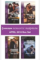 Harlequin Romantic Suspense April 2018 Box Set: Colton and the Single Mom\Cavanaugh Vanguard\Navy SEAL Rescue\Her Rocky Mountain Defender