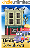 A Death Downtown (Senoia Cozy Mystery Book 11)