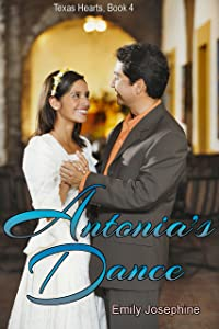 Antonia's Dance (Texas Hearts Book 4)