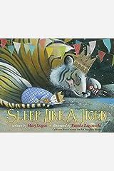 Sleep Like a Tiger (Caldecott Medal - Honors Winning Title(s)) Kindle Edition