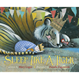 Sleep Like a Tiger (Caldecott Medal - Honors Winning Title(s))