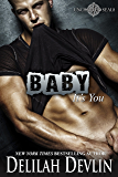 Baby, It's You (Uncharted SEALs Book 5)