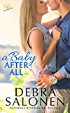 A Baby After All (West Coast Happily-Ever-After Book 4)