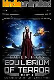 Equilibrium of Terror: Part 1 (Splintered Galaxy Book 3)