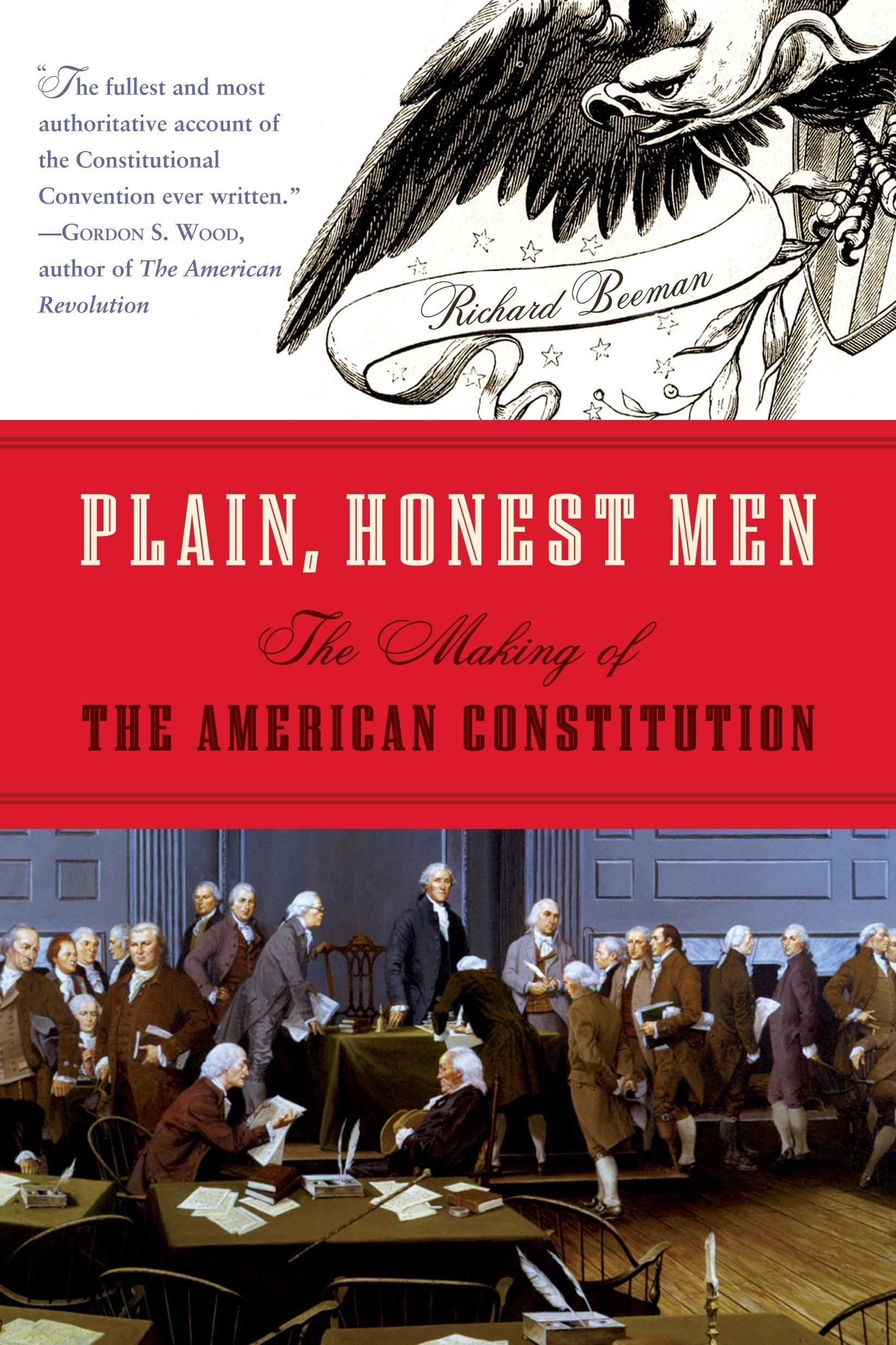 Download Plain, Honest Men: The Making of the American Constitution pdf epub