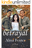 betrayal (Hill Country Brothers Book 1)