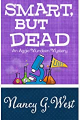 Smart, But Dead (An Aggie Mundeen Mystery Book 3) Kindle Edition